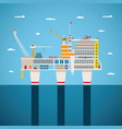 concept of oil and gas offshore industry vector image vector image