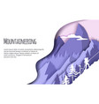 mountaineering web banner template paper vector image