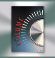 volume button poster vector image vector image