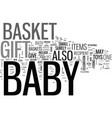 baby gift basket text word cloud concept vector image vector image