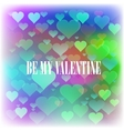 Be My Valentine Romantic Banner vector image
