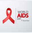 world aids day 1 december poster with red ribbon vector image vector image