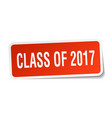 class of 2017 square sticker on white vector image vector image