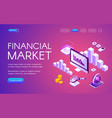 financial market isometric vector image