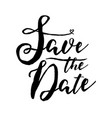black and white save date lettering on white vector image