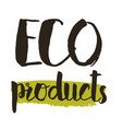 eco product hand drawn isolated label vector image vector image