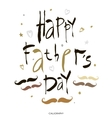 happy fathers day hand lettering handmade vector image vector image