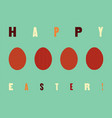 typographical easter greeting card vector image vector image