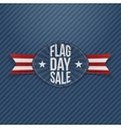 Flag Day Sale realistic Label with Ribbon vector image vector image