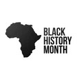 black history month poster vector image vector image