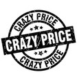 crazy price round grunge black stamp vector image