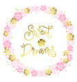 modern calligraphy lettering of sweet dreams in vector image vector image