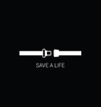 seat belt save a life vector image