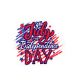 text 4th july happy independence day lettering vector image