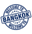 welcome to bangkok blue round vintage stamp vector image vector image