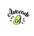 avocado typography lettering logo trendy menu vector image