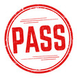 pass sign or stamp vector image vector image