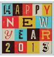 307Colorful Retro Vintage 2013 New Year vector image vector image