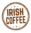 irish coffee sign or stamp vector image vector image