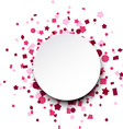 Round paper card over pink confetti vector image