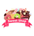 sweet shop with badge banner vector image vector image