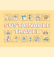 sustainable travel word concepts banner vector image