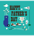 Golf happy fathers day vector image