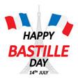happy bastille day vector image vector image