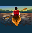 man riding a kayak in the lake vector image vector image
