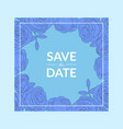 save the date blue invitation card template with vector image vector image