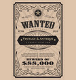 western vintage frame label wanted antique hand vector image vector image