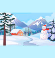 winter snowman landscape house in snowy mountain vector image vector image