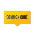 common core price tag vector image vector image
