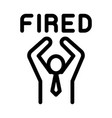 fired human icon outline vector image vector image