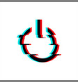 symbol button power in glitch style vector image vector image