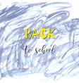 back to school ink watercolor blue splash doodles vector image