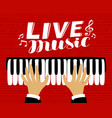 musician plays the piano live music poster vector image vector image