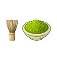 sketch bowl of mathca tea powder whisk vector image vector image