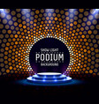 stage podium with lighting stage podium scene vector image vector image