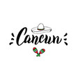 cancun traditional design logo summer lettering vector image vector image
