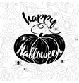 happy halloween banner holiday calligraphy vector image vector image