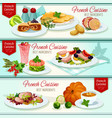 french cuisine restaurant dinner dishes banner set vector image vector image