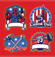 labor badge design in set vector image vector image