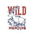 t shirt design wild hunting with deer vintage vector image