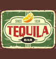 tequila bar vintage tin sign for mexican tradition vector image vector image