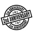 2nd anniversary round grunge black stamp vector image vector image