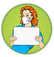 woman with medical mask holding a poster vector image vector image