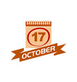 17 october calendar with ribbon vector image vector image