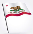 california ca state flag waving on flagpole vector image vector image