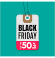 tag sale black friday up to 50 off image vector image vector image